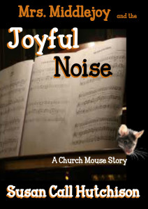 Mrs Middlejoy and the Joyful Noise